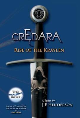 Credara: Rise of the Kraylen - Credara 1 (Hardback)