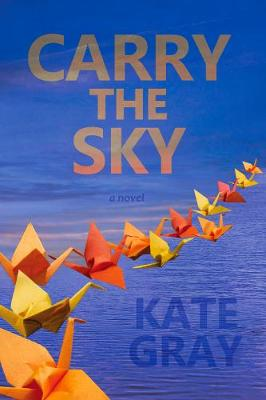 Carry the Sky (Paperback)