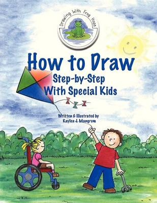 How to Draw Step-By-Step With Special Kids (Paperback)