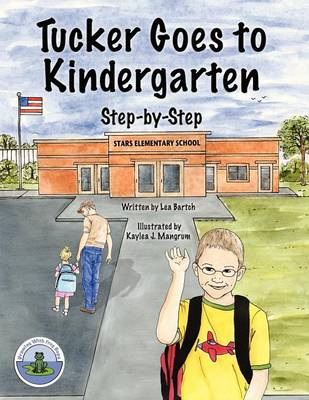 Tucker Goes to Kindergarten (Paperback)