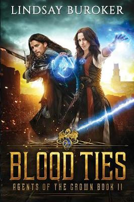 Blood Ties - Agents of the Crown 2 (Paperback)
