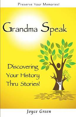 Grandma Speak (Paperback)