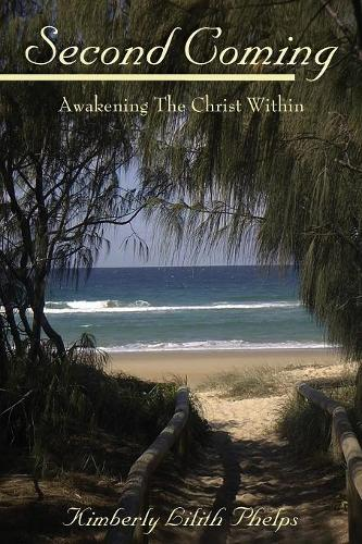 Second Coming: Awakening the Christ Within (Paperback)