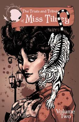The Trials and Tribulations of Miss Tilney Vol 2 (Paperback)