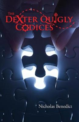 The Dexter Quigly Codices (Paperback)