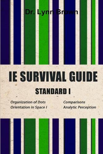 IE Survival Guide Standard I (Paperback)