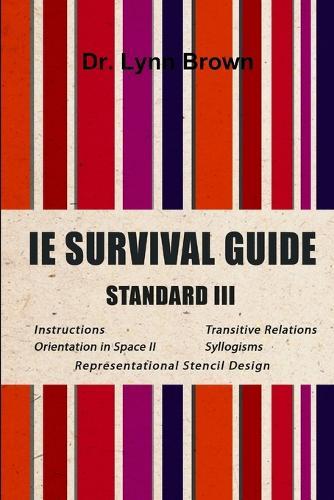 IE Survival Guide Standard III (Paperback)