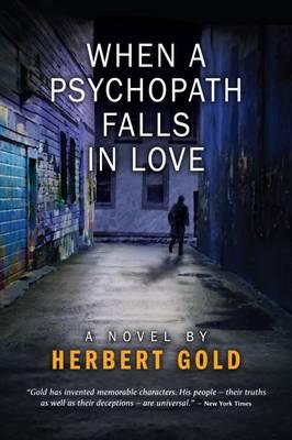 When a Psychopath Falls in Love (Paperback)