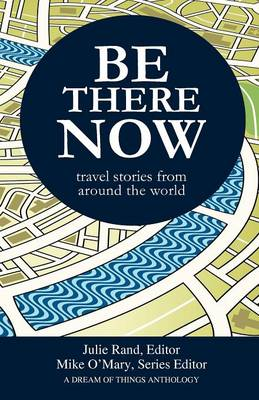 Be There Now (Paperback)
