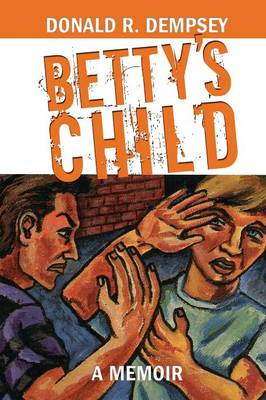 Betty's Child (Paperback)