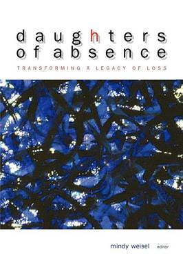 Daughters of Absence (Paperback)