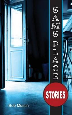 Sam's Place: Stories (Paperback)