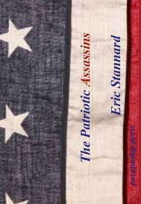 The Patriotic Assassins (Hardback)