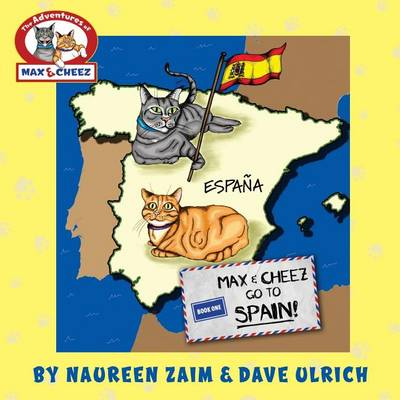 Max and Cheez Go to Spain! (Paperback)