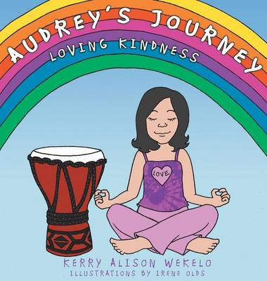 Audrey's Journey: Loving Kindness (Hardback)