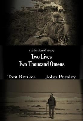 Two Lives Two Thousand Omens: A Collection of Poetry (Paperback)
