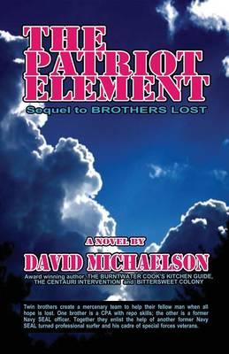 The Patriot Element (Paperback)