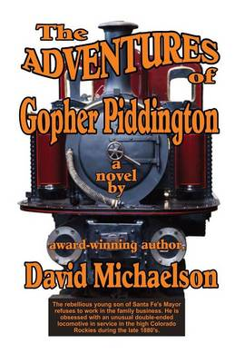 The Adventures of Gopher Piddington (Paperback)