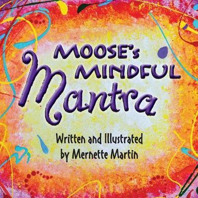 Moose's Mindful Mantra (Paperback)