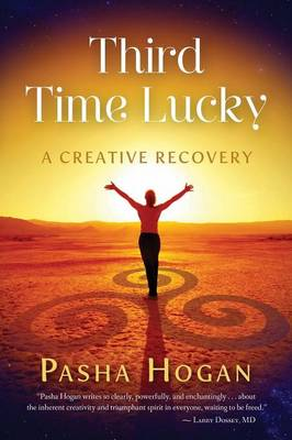 Third Time Lucky: A Creative Recovery (Paperback)