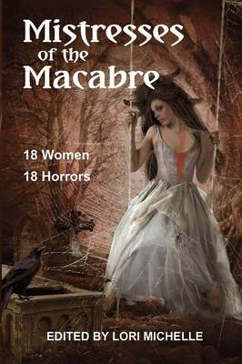 Mistresses of the Macabre (Paperback)