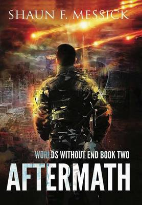 Worlds Without End: Aftermath (Book 2) (Hardback)
