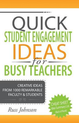Quick Student Engagement Ideas for Busy Teachers (Paperback)