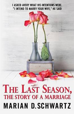 The Last Season, the Story of a Marriage (Paperback)