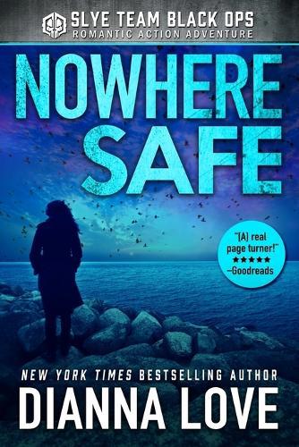 Nowhere Safe: Slye Temp Book 1 - Slye Temp 1 (Paperback)