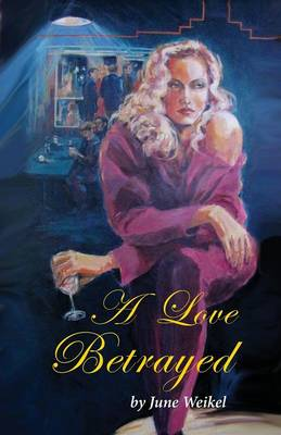 A Love Betrayed (Paperback)