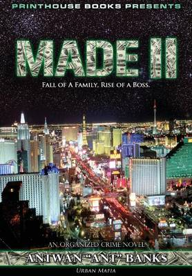 Made II; Fall of a Family, Rise of a Boss. (Part 2 of Made; Crime Thriller Trilogy) Urban Mafia (Hardback)