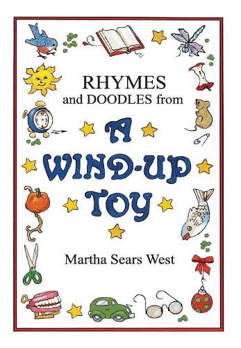 Rhymes and Doodles from a Wind-Up Toy (Hardback)