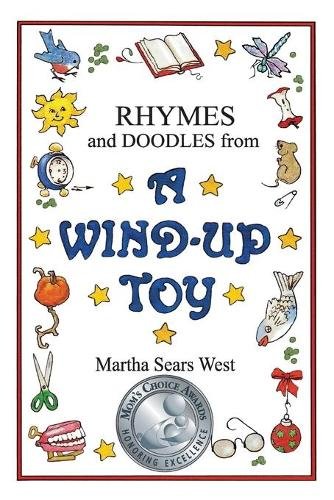 Rhymes and Doodles from a Wind-Up Toy (Paperback)