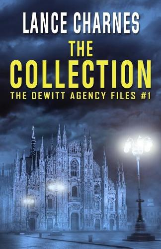 The Collection - DeWitt Agency Files 1 (Paperback)