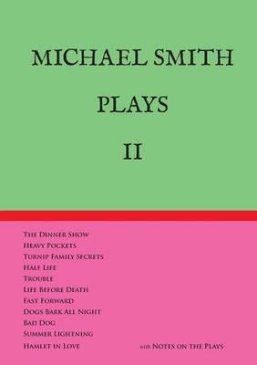 Michael Smith Plays II (Paperback)