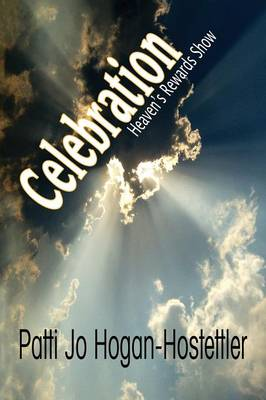Celebration - Heaven's Rewards Show (Paperback)