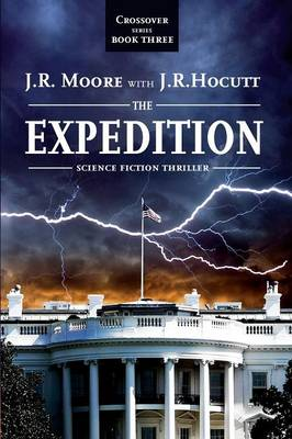 Crossover Series Book III - The Expedition (Paperback)