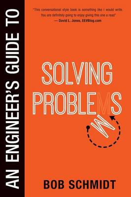 An Engineer's Guide to Solving Problems (Paperback)