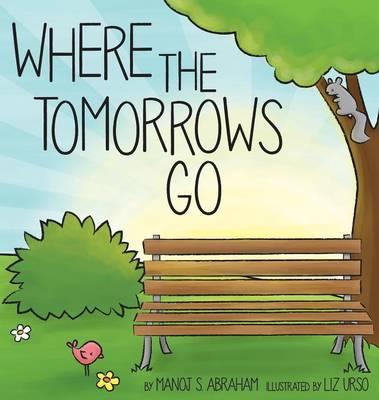Where the Tomorrows Go (Hardback)