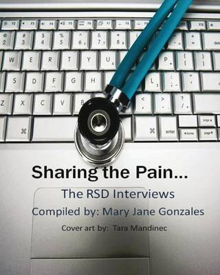 Sharing the Pain the Rsd Interviews (Paperback)