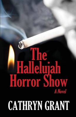 The Hallelujah Horror Show (Paperback)