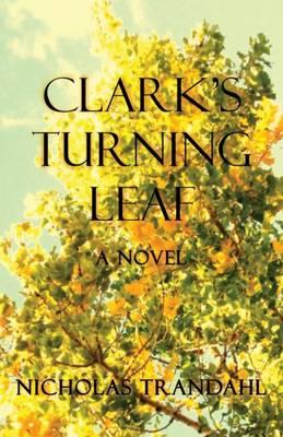 Clark's Turning Leaf (Paperback)