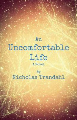 An Uncomfortable Life (Paperback)