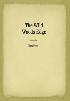 The Wild Woods Edge (Hardback)