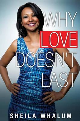 Why Love Doesn't Last (Paperback)