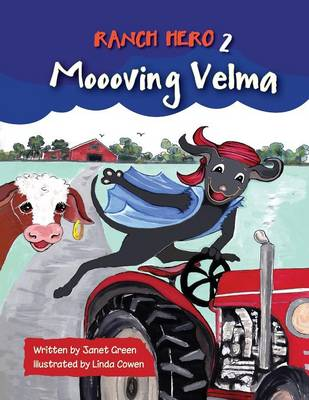 Ranch Hero 2: Moooving Velma (Paperback)