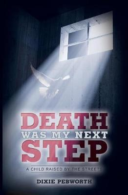 Death Was My Next Step (Paperback)