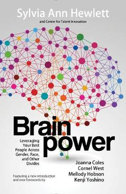 Brainpower: Leveraging Your Best People Across Gender, Race, and Other Divides (Paperback)