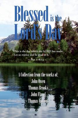Blessed Is the Lord's Day (Paperback)