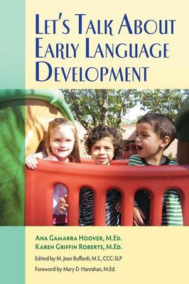 Let's Talk About Early Language Development (Paperback)